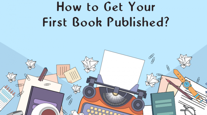 How to Get Your First Book Published?