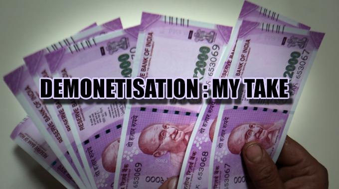Take on Demonetisation