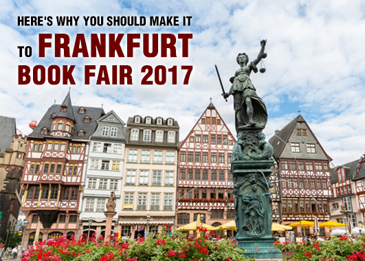 Here's Why You Should Make It To Frankfurt Book Fair 2017