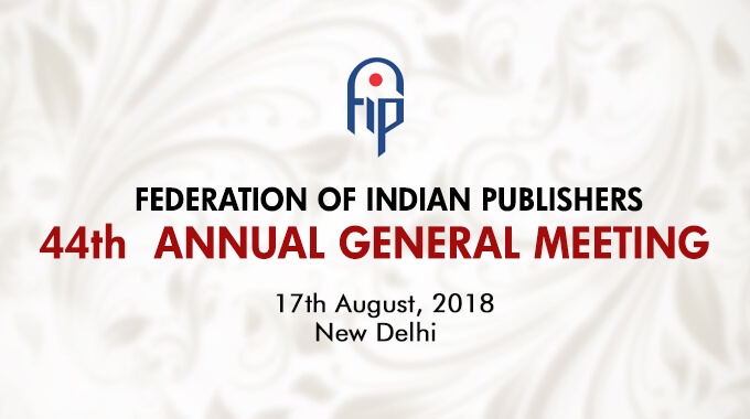 Federation of Indian Publishers: 44th Annual General Meeting