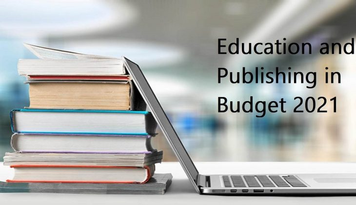 Education and Publishing in Budget 2021